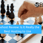 Bluehost Review: Is It Really the Best Hosting to Use In 2018?