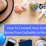 How To Connect Your Domain Name From GoDaddy to Bluehost