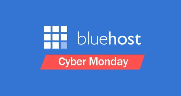 Bluehost Cyber Monday Deal for 2018: 66% HUGE Savings On Shared Hosting Plans