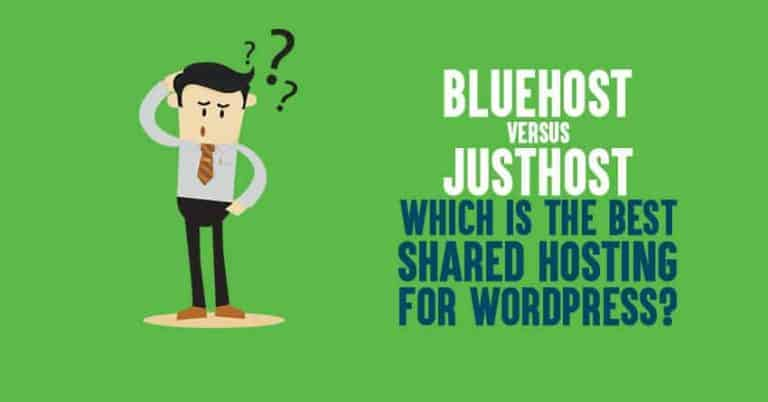 Bluehost vs JustHost: Which is the Best Shared Hosting for WordPress?