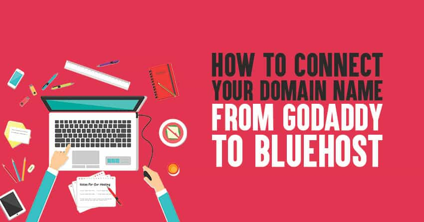 Connect domain from GoDaddy to Bluehost