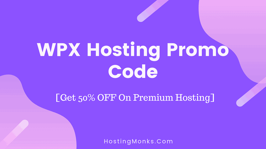 WPX Hosting Promo Code 2019: Get 50% OFF On Premium Hosting