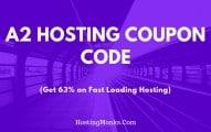 A2 Hosting Coupon November 2020: [Get 63% OFF on a Fast Loading Hosting]