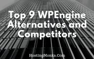 Best WPEngine Alternatives  [9 Cheapest Competitors in 2019]