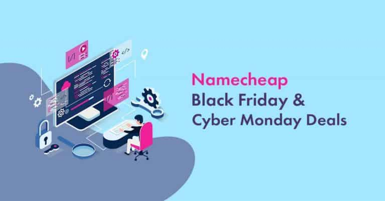 Namecheap Black Friday Deals 2020: [Up to 99% Discount on Domain & Hosting Live Now]