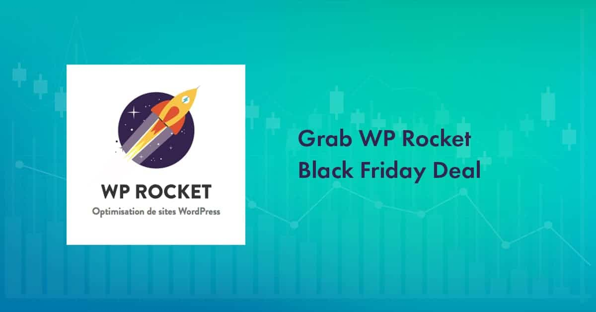 WP Rocket Black Friday 2021 Deal: Grab 30% Discount on All Plans [Expired]
