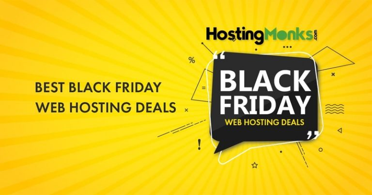 Black Friday Web Hosting Deals 2020: Up to 99% Discount on Best Deals Live Now