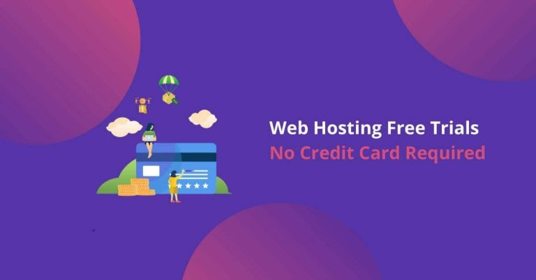 Top 11 Free Trial Hosting in 2021 (No Credit Card Required)