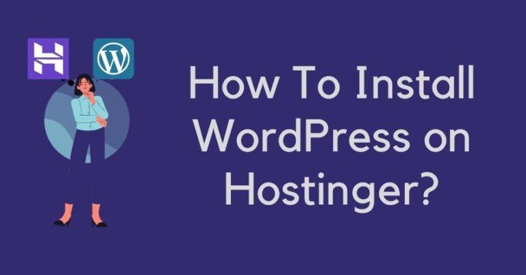 how to install wordpress on hostinger