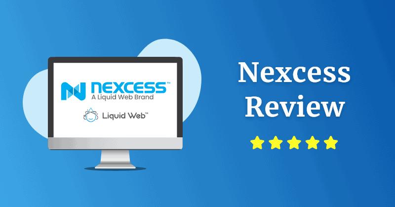 nexcess review